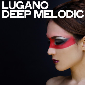Various Artists - Lugano Deep Melodic