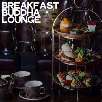 Various Artists - Breakfast Buddha Lounge