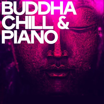 Various Artists - Buddha Chill & Piano
