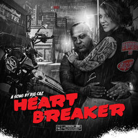 Big Caz - Heartbreaker (Explicit)