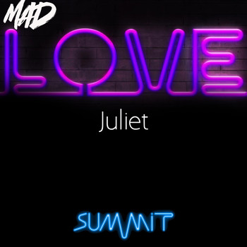 Juliet - Mad Love