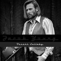 Jacob Young - Desert Lullaby