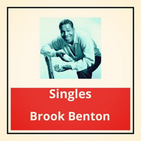 Brook Benton - Singles
