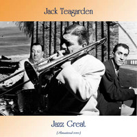 Jack Teagarden - Jazz Great (Remastered 2020)