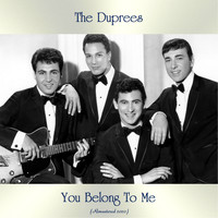 The Duprees - You Belong To Me (Remastered 2020)