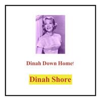 Dinah Shore - Dinah Down Home!