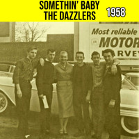 The Dazzlers - Somethin' Baby 1958