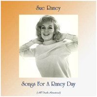 Sue Raney - Songs For A Raney Day (All Tracks Remastered)