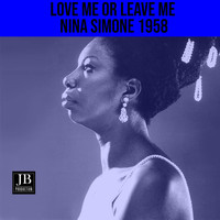 Nina Simone - Love Me Or Leave Me (1958)