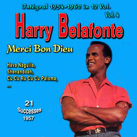 Harry Belafonte - Tribute to Harry Belafonte - Integral 1954-1962 - Vol. 4: Merci Bon Dieu
