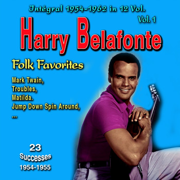 Harry Belafonte - Tribute to Harry Belafonte - Integral 1954-1962 - Vol. 1: Folk Favorites