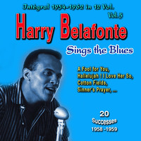 Harry Belafonte - Tribute to Harry Belafonte - Integral 1954-1962 - Vol. 5: Sings the Blues (Explicit)