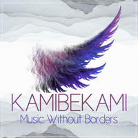 Kamibekami - Music Without Borders