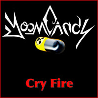 Doom Candy, Jeffrey Nothing, and Thomas Church - Cry Fire (Explicit)