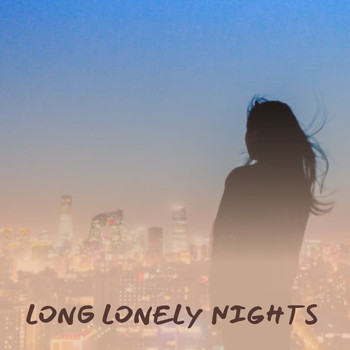 Various Artists - Long Lonely Nights