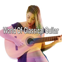 Guitar Instrumentals - World of Classical Guitar