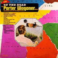 Porter Wagoner - On The Road-The Porter Wagoner Show With Norma Jean And The Wagonmasters