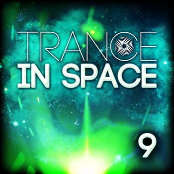 Various Artists - Trance in Space, Vol. 9