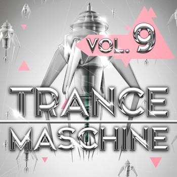 Various Artists - Trance Maschine, Vol. 9