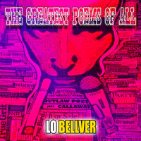 Lo Bellver - The Greatest Poems of All (feat. Jeff Callaway)