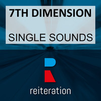 7th Dimension - Single Sounds