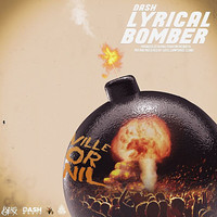 Dash - Lyrical Bomber