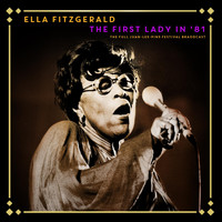 Ella Fitzgerald - The First Lady in '81 (LIve 1981)