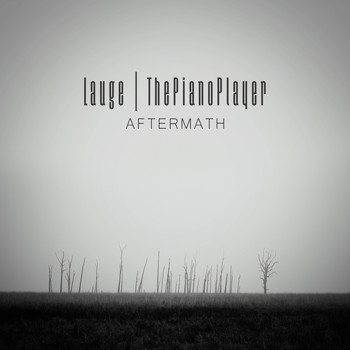 Lauge and ThePianoPlayer - Aftermath