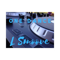 L Smoove - One Dance