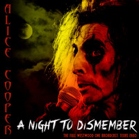 Alice Cooper - A Night to Dismember (Live 1980)
