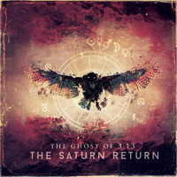 The Ghost Of 3.13 - The Saturn Return