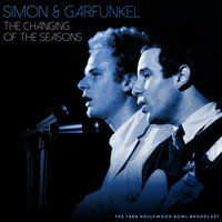 Simon & Garfunkel - The Changing of the Seasons (Live 1968)