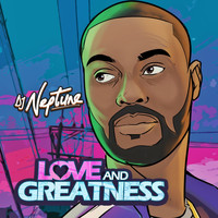 DJ Neptune - Love And Greatness EP (Sigag Lauren Mix)