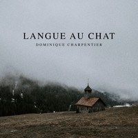 Dominique Charpentier - Langue au chat