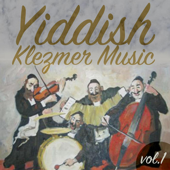 Various Artists - Yiddish Klezmer Music, Vol.1