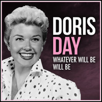 Doris Day - Whatever Will Be Will Be