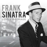 Frank Sinatra - Love and Marriage