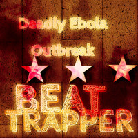 Deadly Ebola Outbreak - Beat Trapper