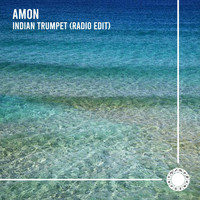 Amon - Indian Trumpet (Radio Edit)