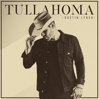 Dustin Lynch - Tullahoma