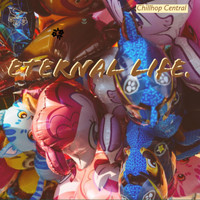 Chillhop Central - Eternal Life.