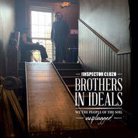 The Inspector Cluzo - Brothers In Ideals - We The People Of The Soil - Unplugged