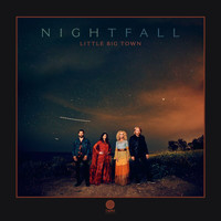 Little Big Town - Nightfall