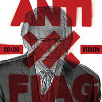 Anti-Flag - 20/20 Vision (Explicit)