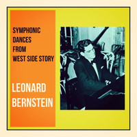 Leonard Bernstein - Symphonic Dances From West Side Story