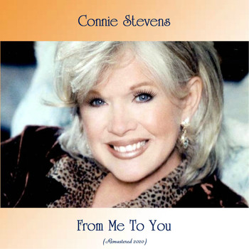 Connie Stevens - From Me To You (Remastered 2020)