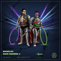 Bandlez - Rave Savers EP