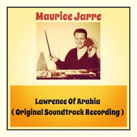 Maurice Jarre - Lawrence Of Arabia (Original Soundtrack Recording)