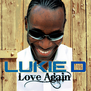Lukie D - Love Again