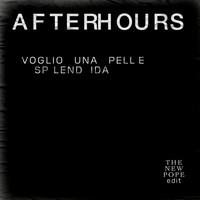 Afterhours - Voglio Una Pelle Splendida (The New Pope Edit)